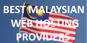 Best Malaysian Web Hosting Providers