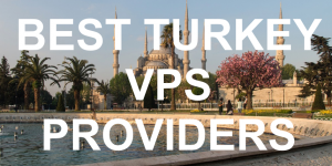 Best Turkey VPS Providers