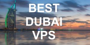 Best Dubai VPS