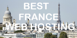 Best France Web Hosting