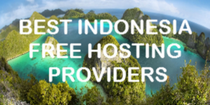 Best Indonesia Free Hosting