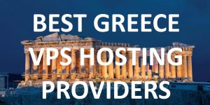 Best Greece VPS Hosting Providers.