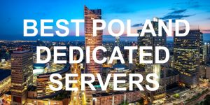 Poland Dedicated Servers