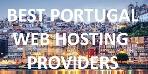 Best Portugal Web Hosting