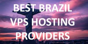 Best Brazil VPS Hosting