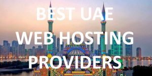 Best UAE Web Hosting Providers