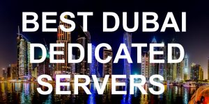 Dubai Dedicated Servers