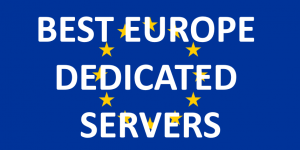 25 Best Europe Dedicated Servers in 2020